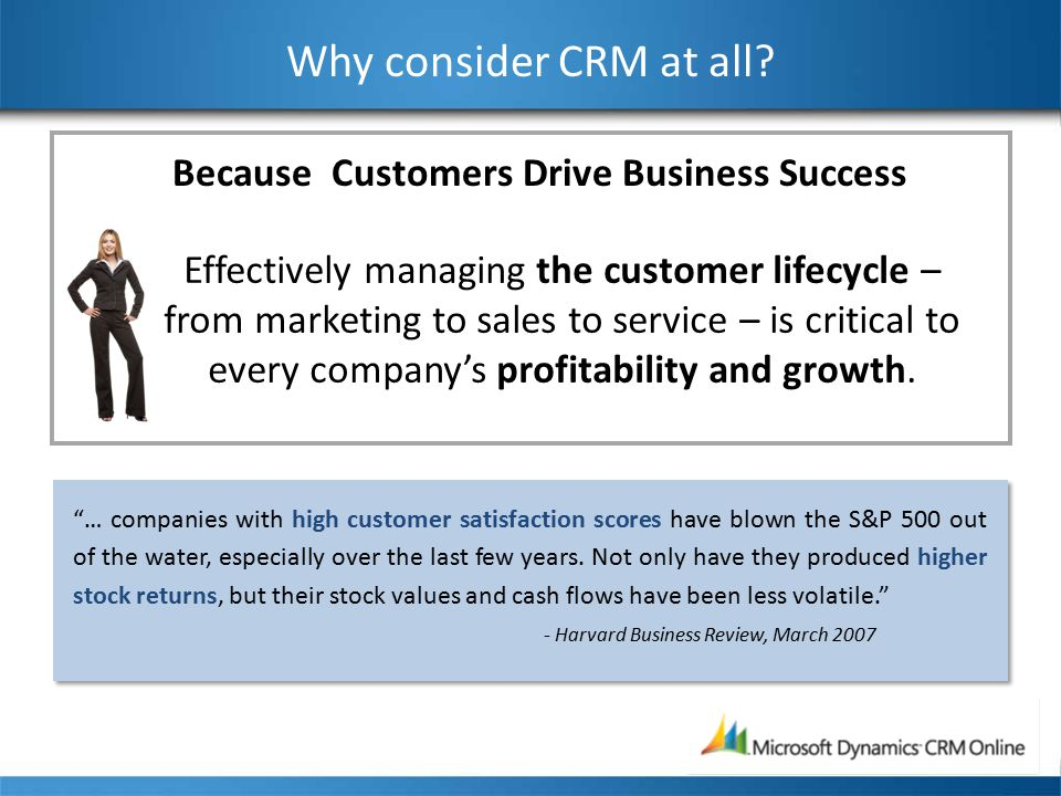 But…traditional CRM projects don't always work out User adoption remains a challenge, with 33% to 47% of customer management applications facing serious adoption issues. AMR Research, September 2007 User adoption remains a challenge, with 33% to 47% of customer management applications facing serious adoption issues. AMR Research, September 2007 Spending has reached an all-time high, with expectations nearly as lofty.