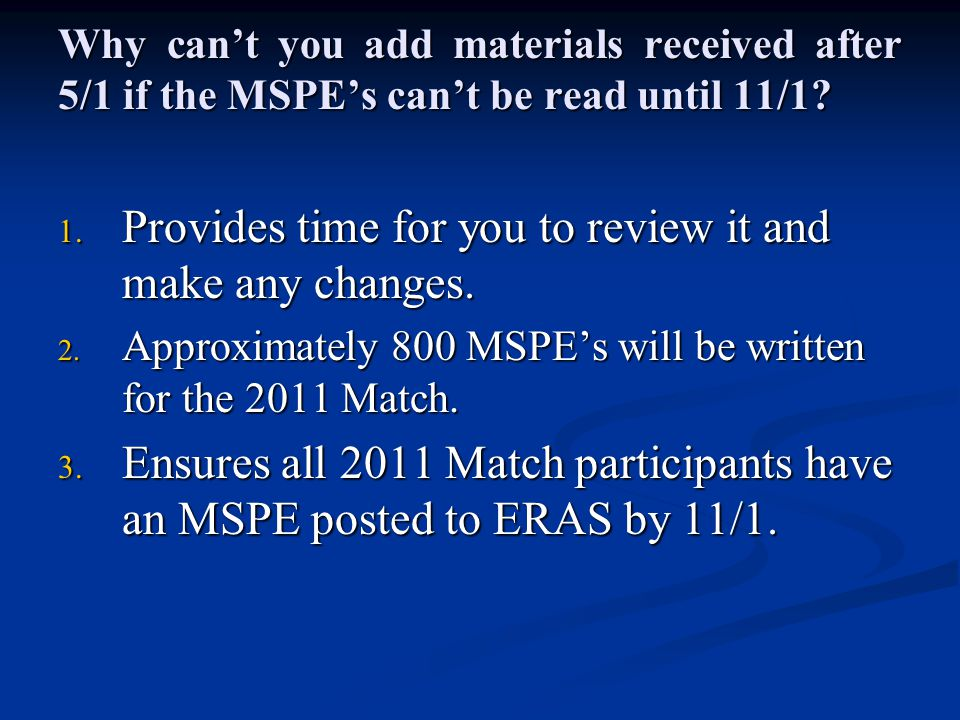 How do I send my documents.1. MSPE form & CV Must be emailed as Microsoft Word attachments.