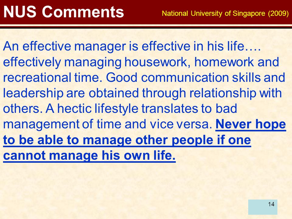 14 NUS Comments An effective manager is effective in his life….