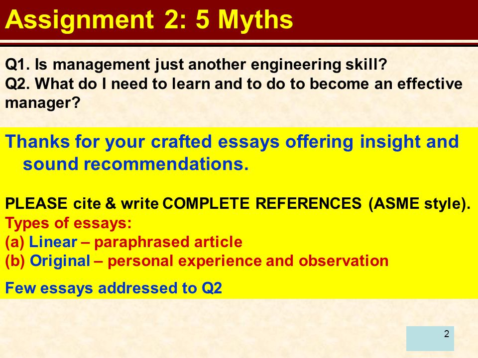 2 Assignment 2: 5 Myths Q1. Is management just another engineering skill.