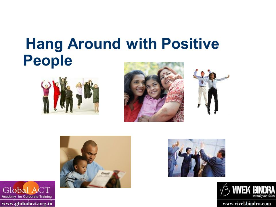 19 Hang Around with Positive People