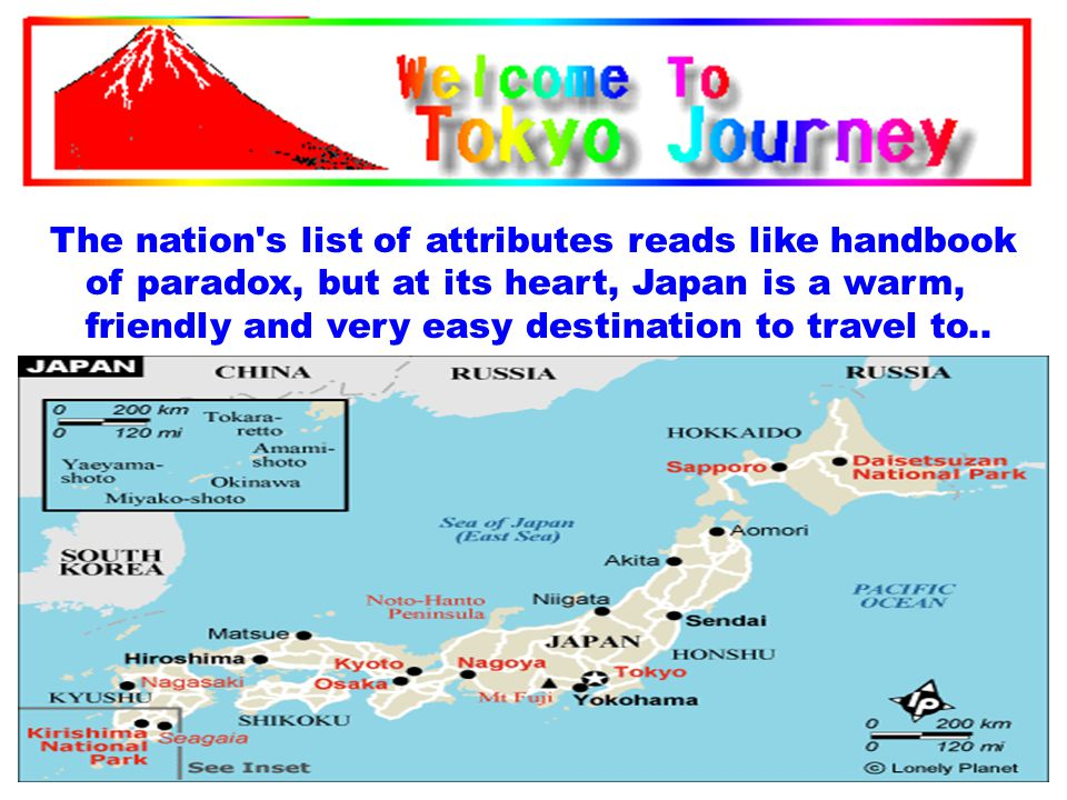 The nation's list of attributes reads like handbook of paradox, but at its heart, Japan is a warm, friendly and very easy destination to travel to..