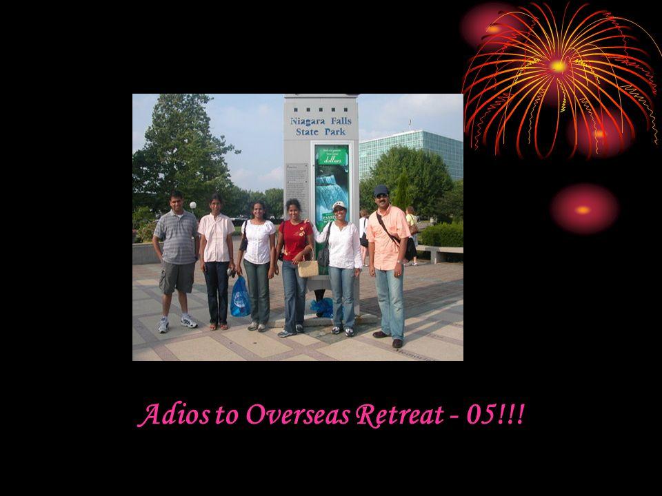 Adios to Overseas Retreat - 05!!!