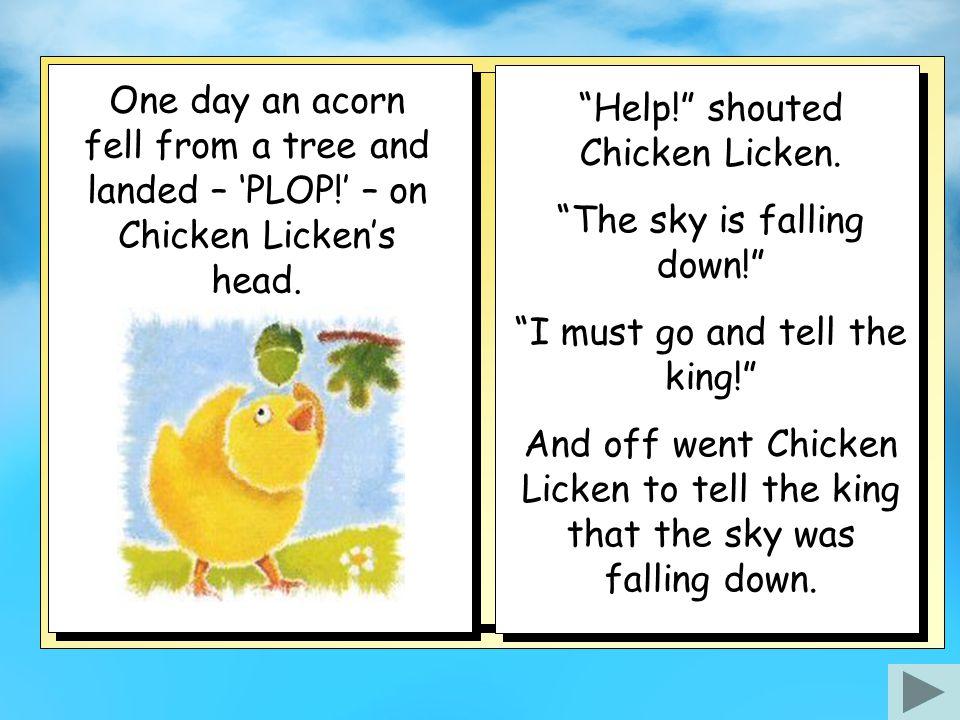 Chicken Licken Story retold by Bev Evans