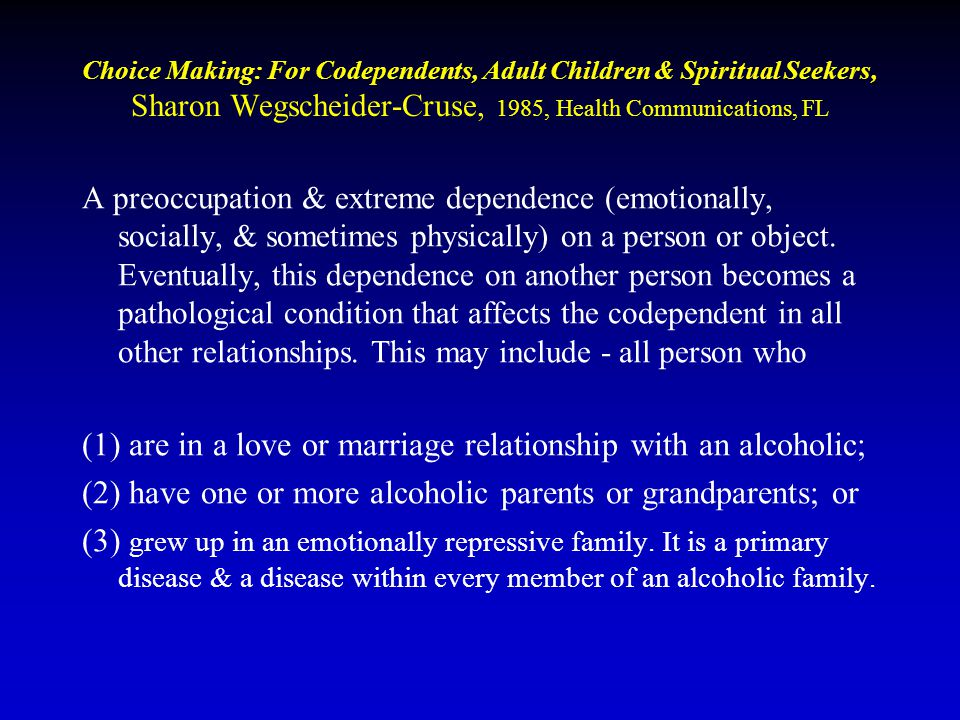 Codependency A Psychological Definition © Melvin W.