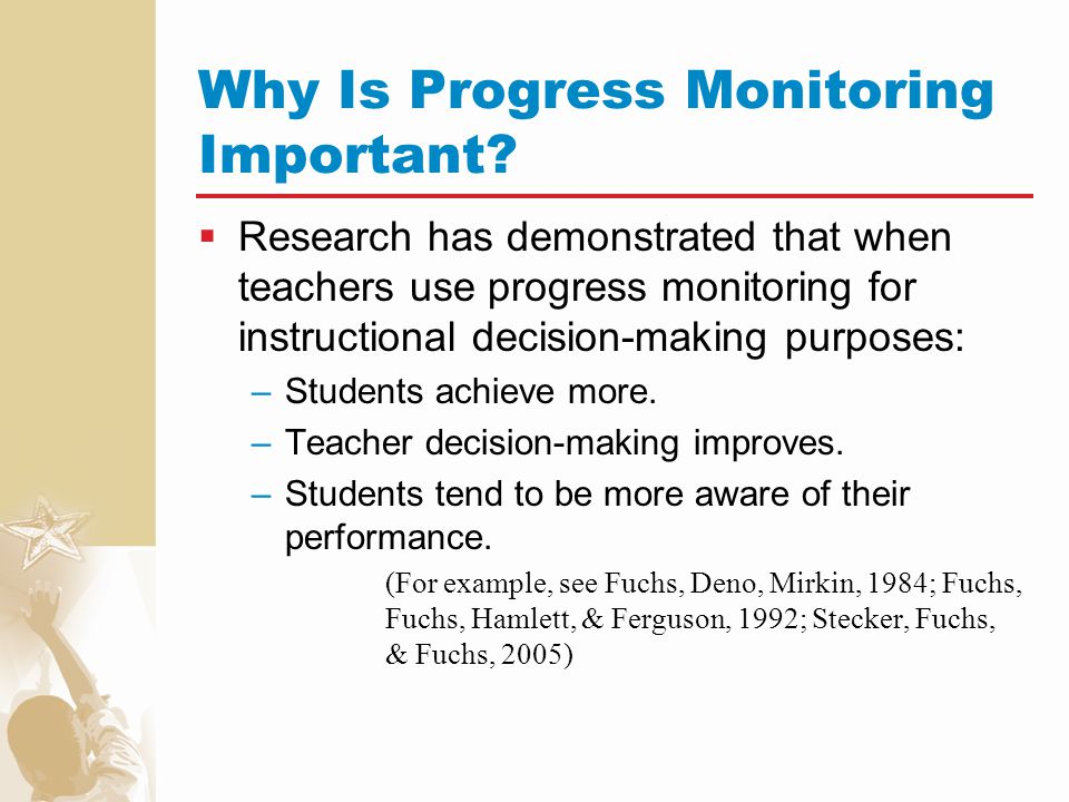 Considerations When Choosing a Progress Monitoring System.