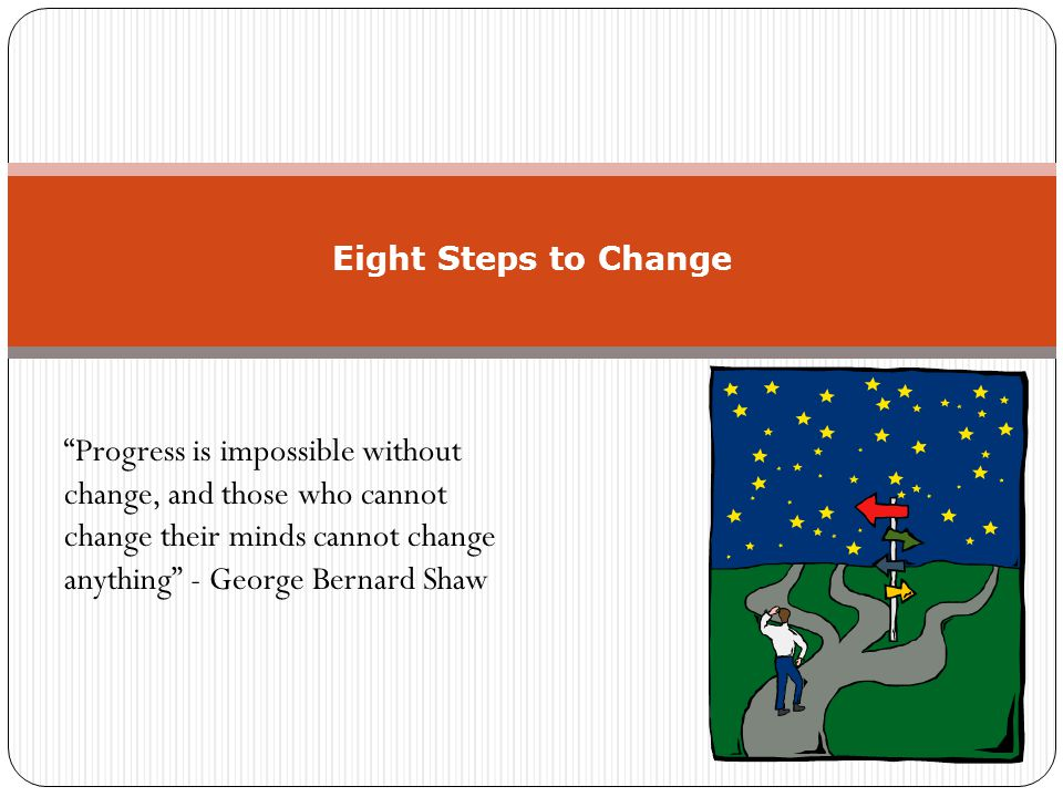 The Truth About Coping With Change Every project has three phases: It will never succeed; It will cost to much; and I thought it was a good idea all along - Anon