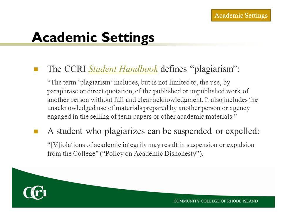 Plagiarism: Wrong, Unethical, and Illegal Plagiarism is wrong, unethical, and illegal in work, academic, and other settings.
