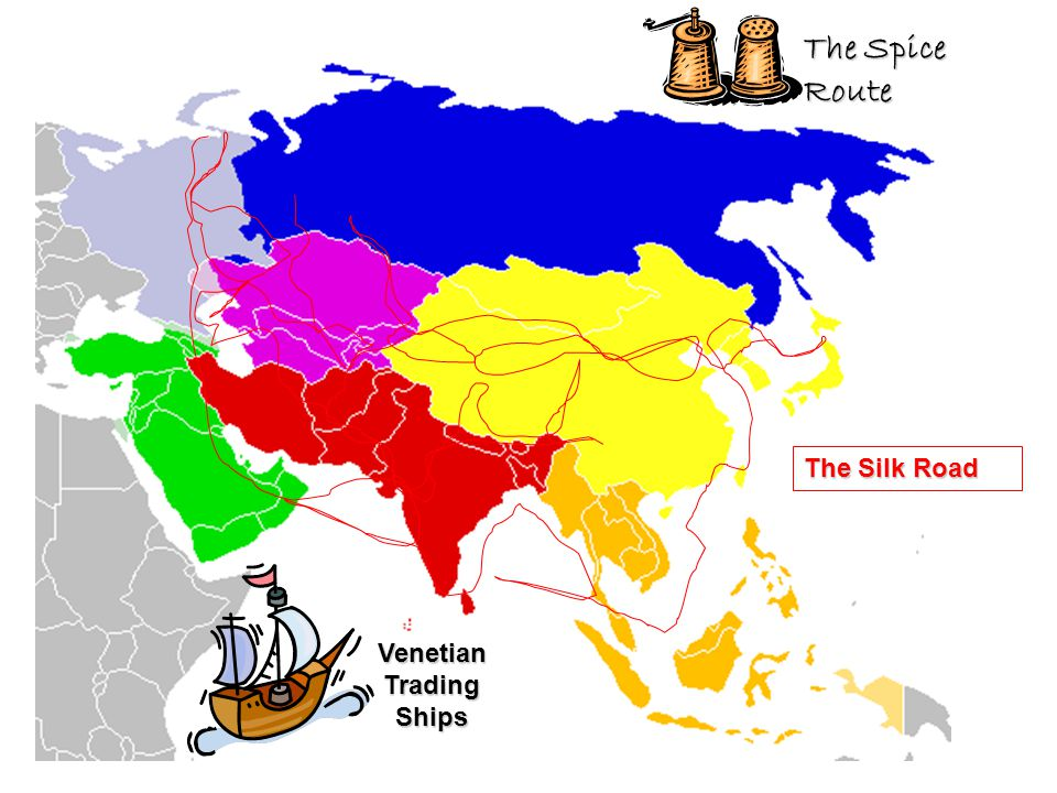 Venetian Trading Ships The Spice Route The Silk Road The Silk Road