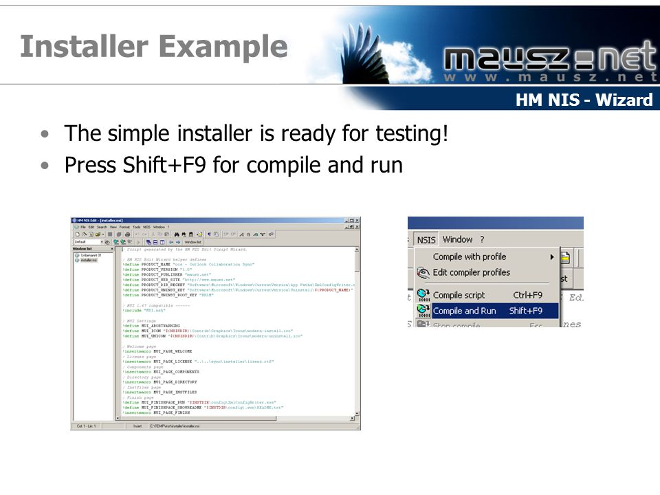 Installer Example The simple installer is ready for testing.