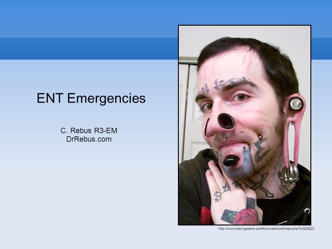 ENT Emergencies C.