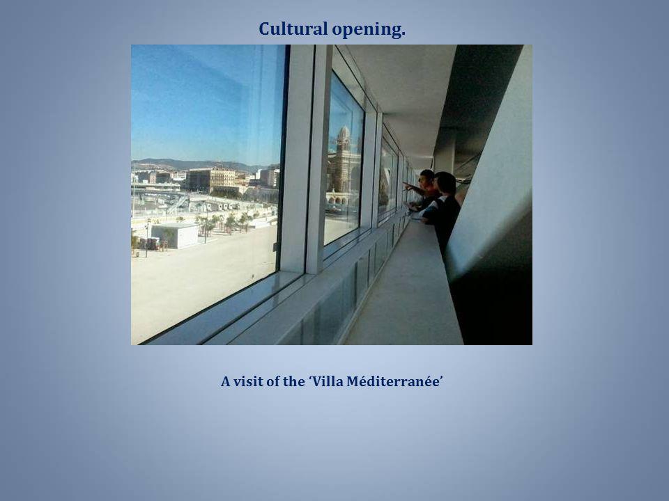 A visit of the 'Villa Méditerranée' Cultural opening.