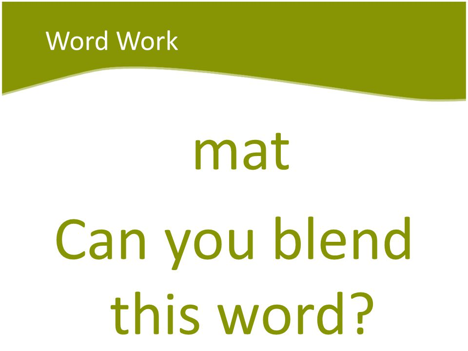 Word Work mat Can you blend this word?