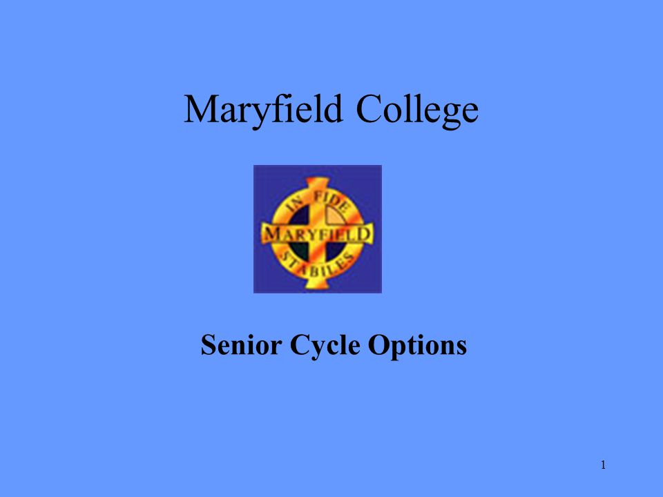 1 Maryfield College Senior Cycle Options
