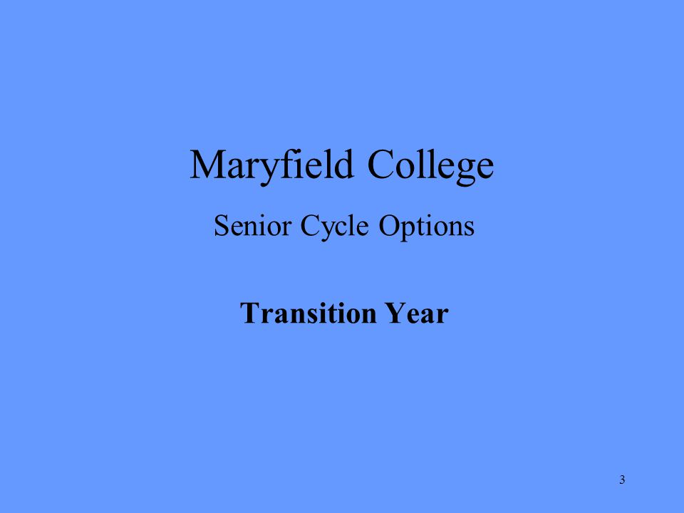 3 Maryfield College Senior Cycle Options Transition Year