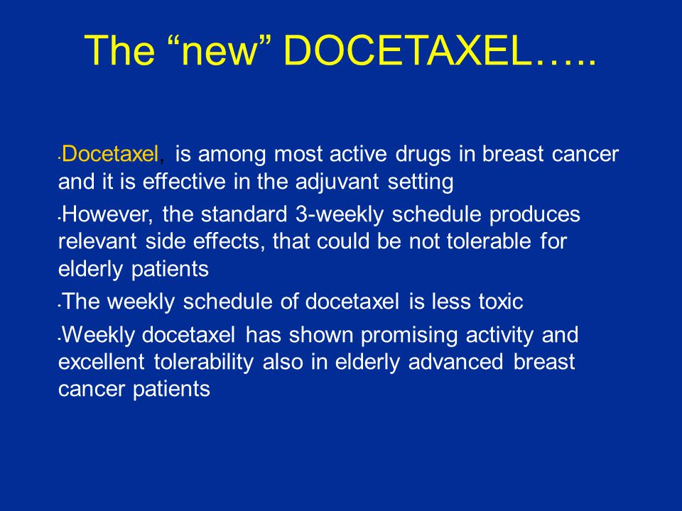 The new DOCETAXEL…..