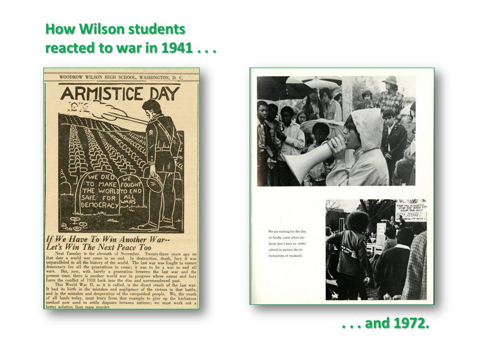 How Wilson students reacted to war in 1941...... and 1972.