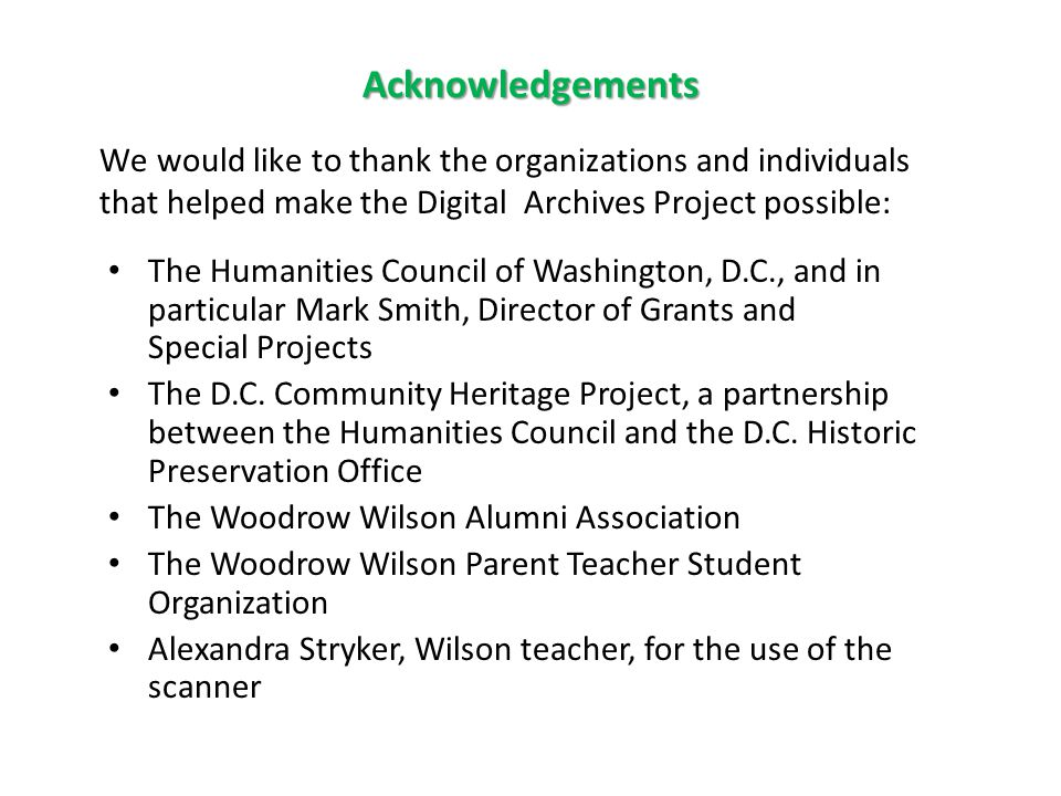 The Humanities Council of Washington, D.C., and in particular Mark Smith, Director of Grants and Special Projects The D.C.