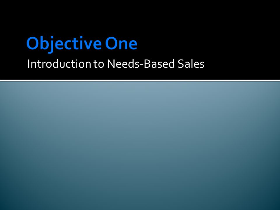 Introduction to Needs-Based Sales