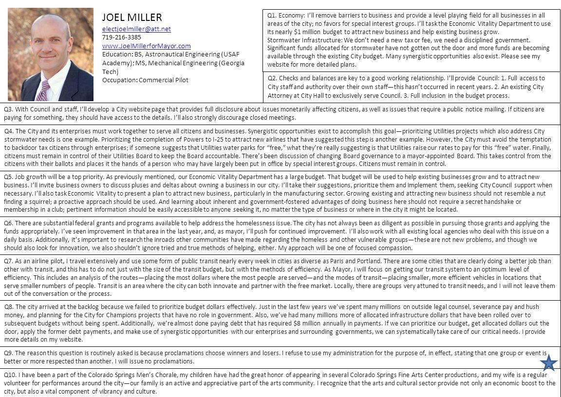 JOHN SUTHERS suthersformayor@comcast.net 719-660-2044 www.suthersformayor.com Education: Juris Doctor Occupation: Attorney Q1.