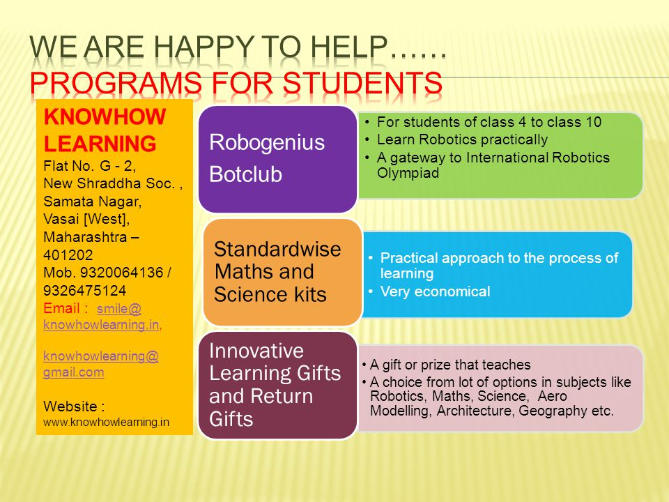 For students of class 4 to class 10 Learn Robotics practically A gateway to International Robotics Olympiad Robogenius Botclub Practical approach to t