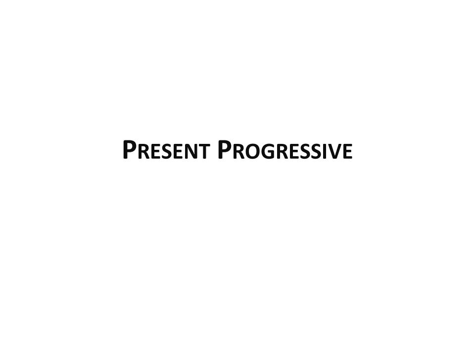 Present Progressive The present progressive is used less frequently in Spanish than it is in English Remember that a present tense verb in Spanish has three associated meanings: I study Yo estudio I do study I am studying The present progressive signifies that the action is ongoing/unfinished