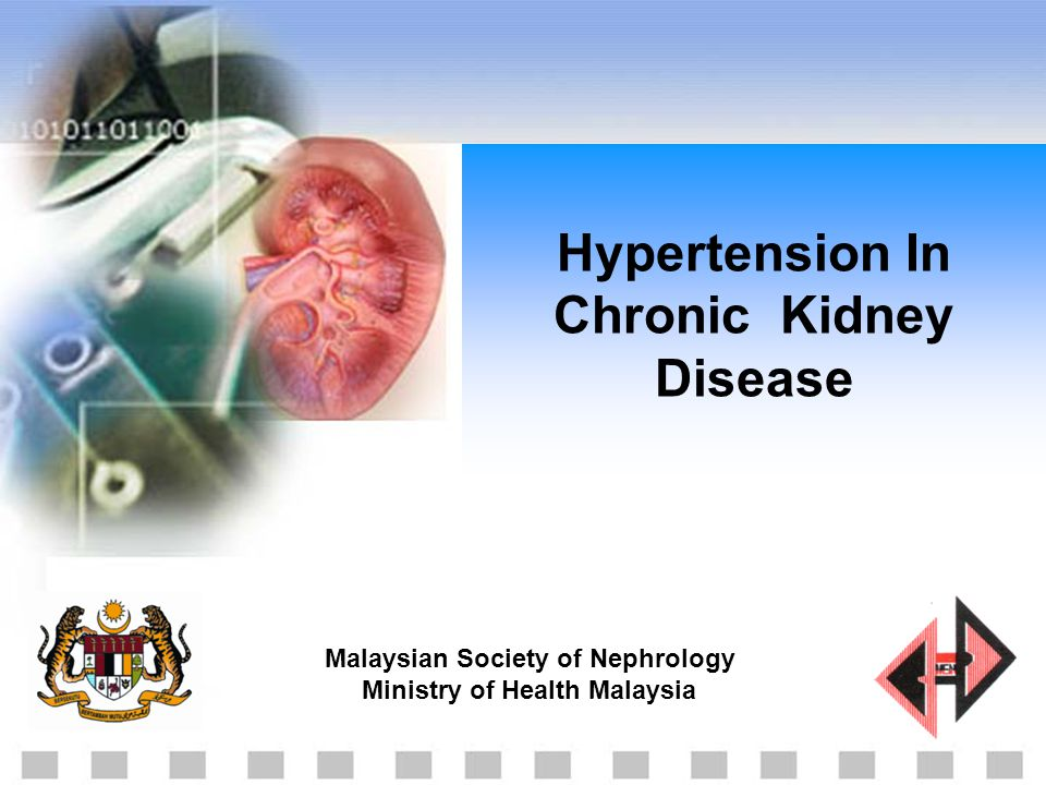 Malaysian Society of Nephrology Ministry of Health Malaysia Hypertension In Chronic Kidney Disease