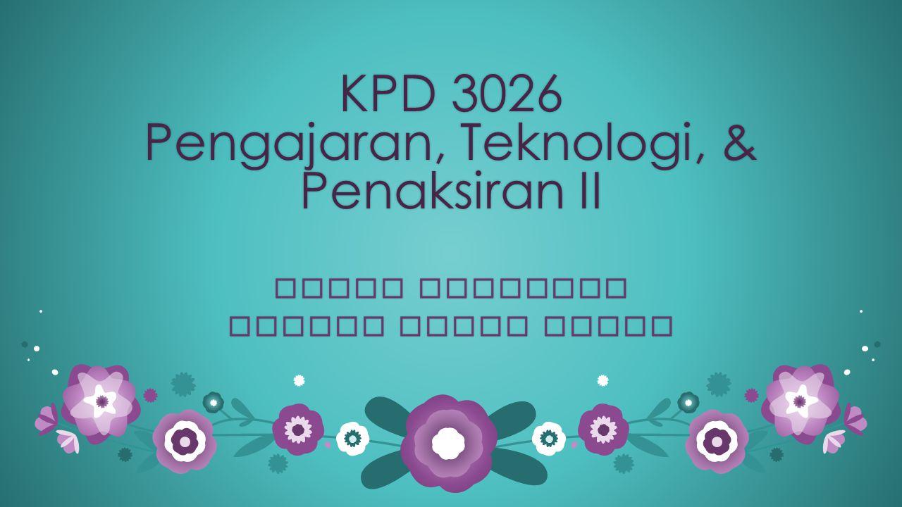 KPD 3026 Pengajaran, Teknologi, & Penaksiran II MACRO TEACHINGMACRO TEACHING ADILAH BINTI ZABIRADILAH BINTI ZABIR