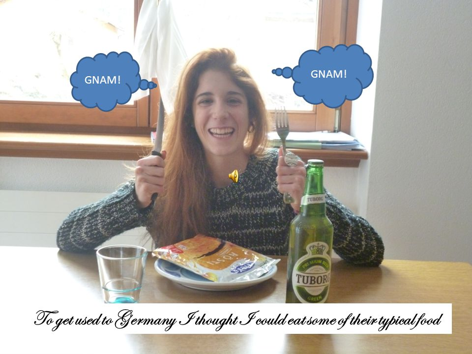 GNAM! To get used to Germany I thought I could eat some of their typical food