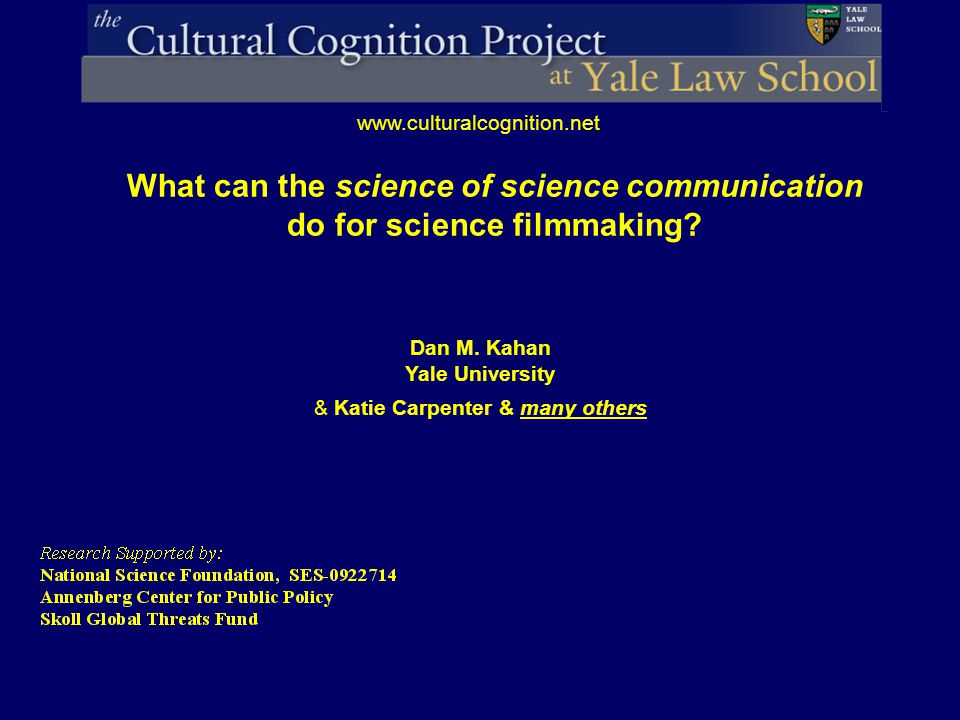 Soute Cultural Cognition Project SE Fla. evidence-based science communication initiative