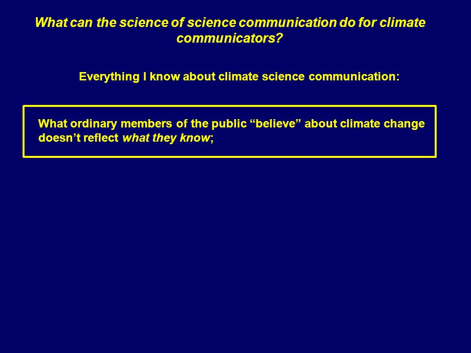 Proselytizing the normality of climate science Homeowner climate scientist Corp.