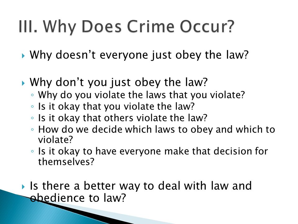  Why doesn't everyone just obey the law.  Why don't you just obey the law.
