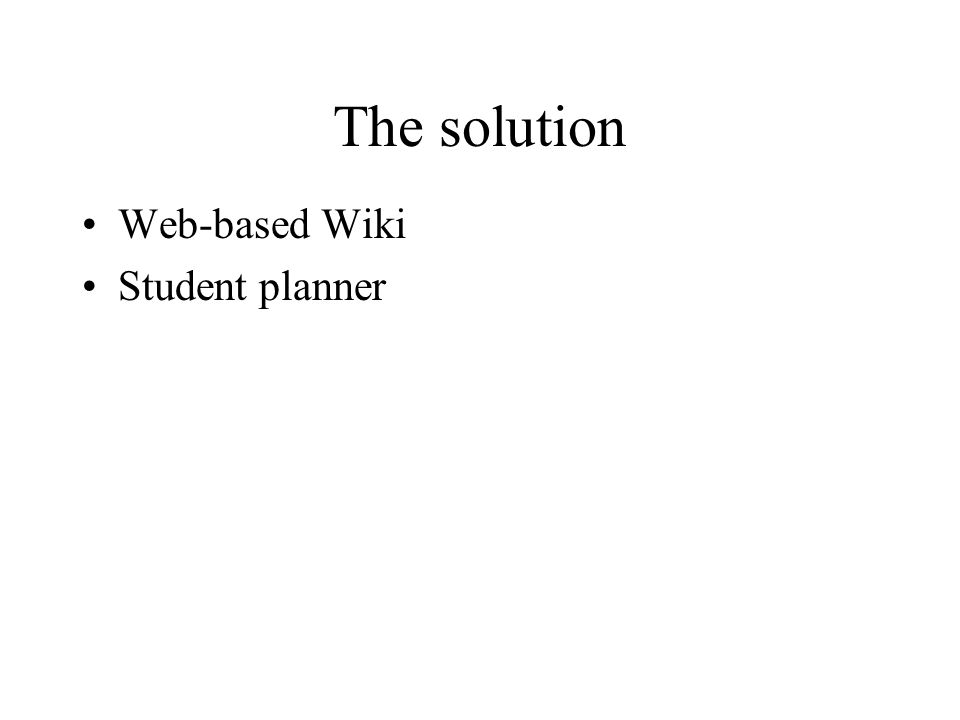 The solution Web-based Wiki Student planner