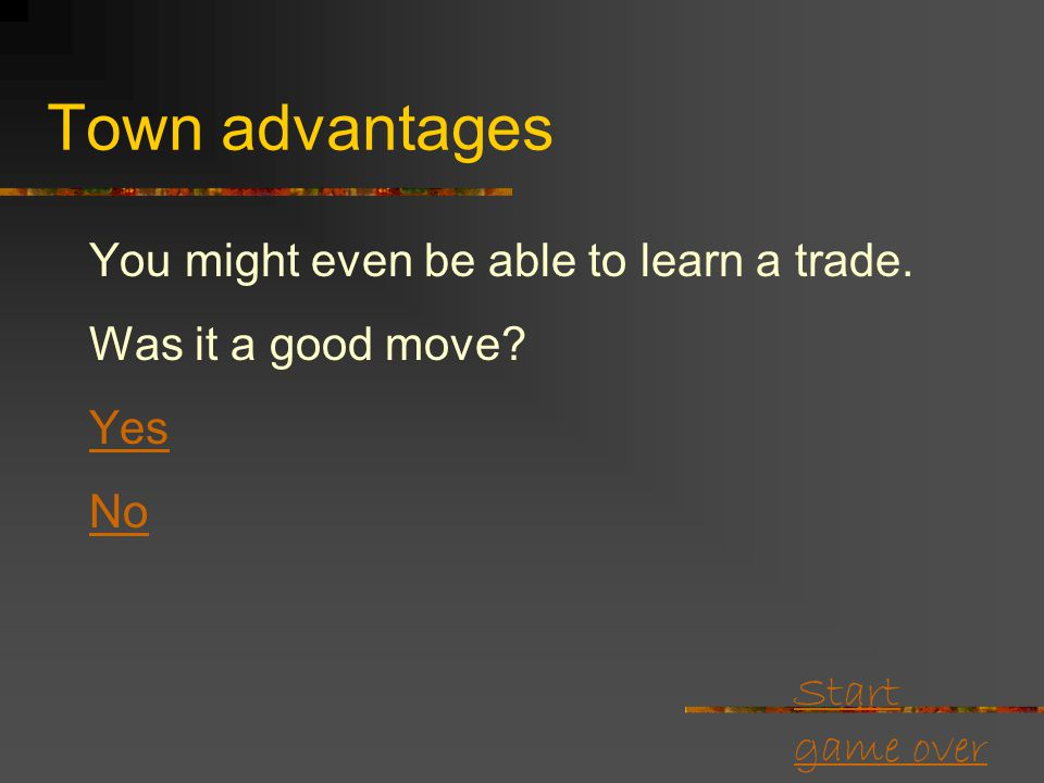 Start game over Town advantages You want nothing to do with growing sugar.