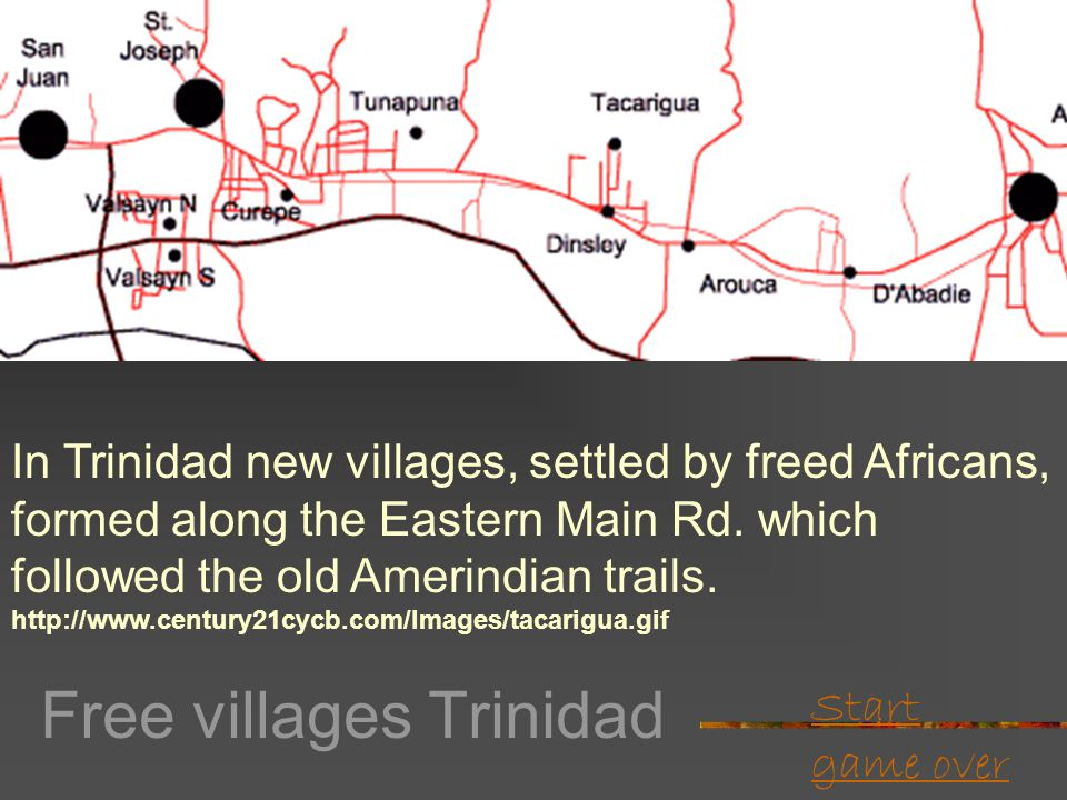 Start game over Free villages Some planters gave land for free villages (Antigua)  