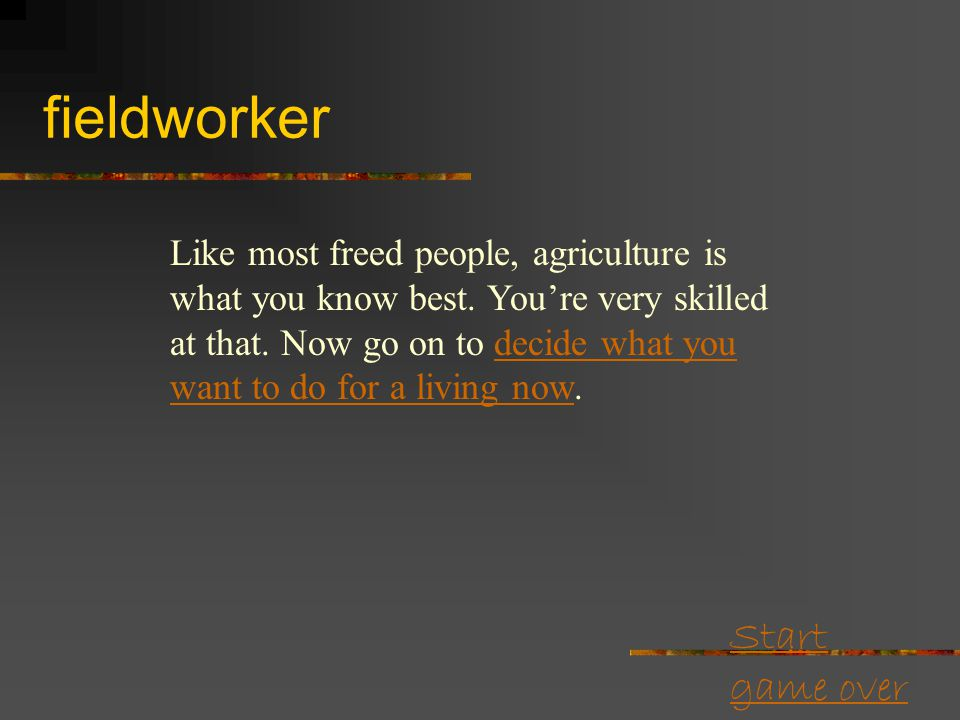 Start game over Choose an occupation I am a domestic workerdomestic worker I have a trade (skill).trade (skill).