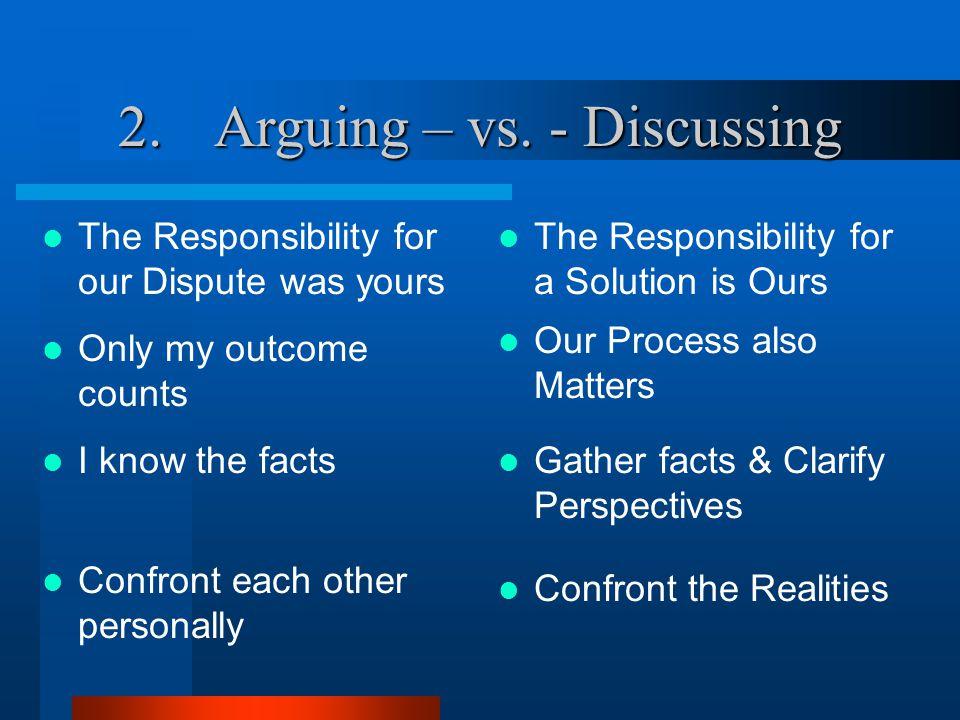 2.Arguing – vs.