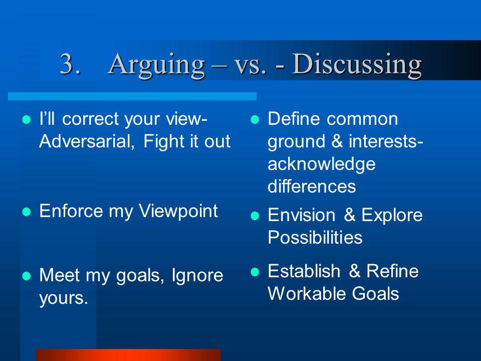 3.Arguing – vs.