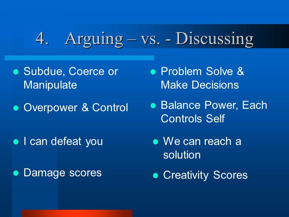 4.Arguing – vs.