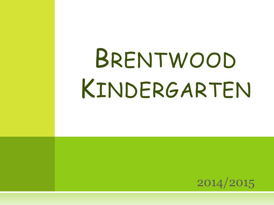 2014/2015 B RENTWOOD K INDERGARTEN