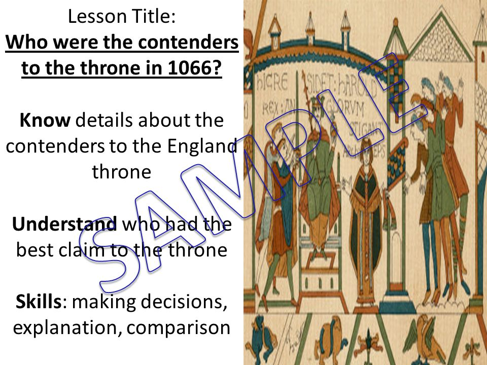 Lesson Title: Who were the contenders to the throne in 1066.
