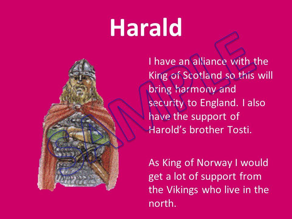 I have an alliance with the King of Scotland so this will bring harmony and security to England.