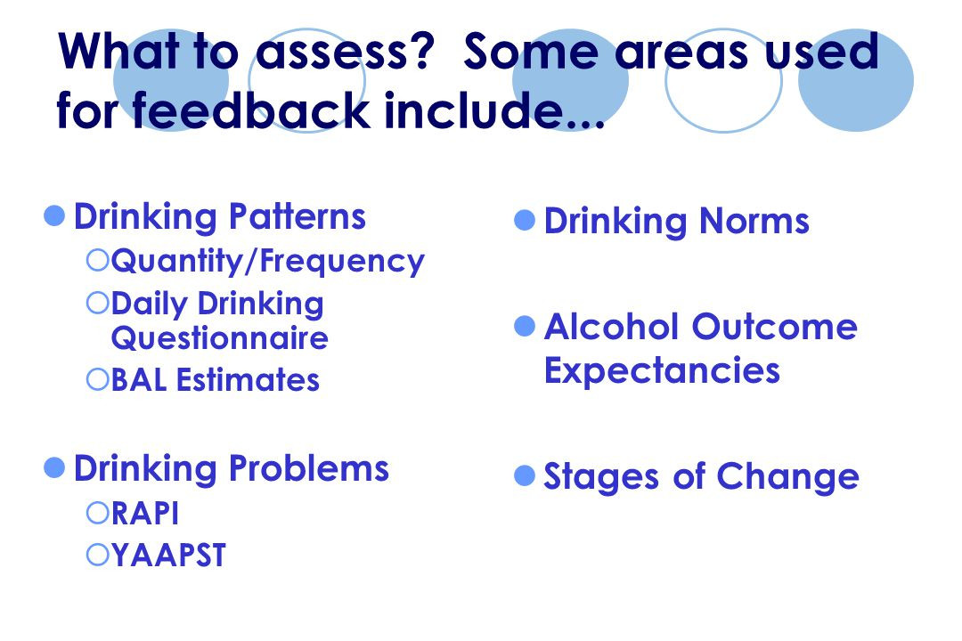 What to assess. Some areas used for feedback include...