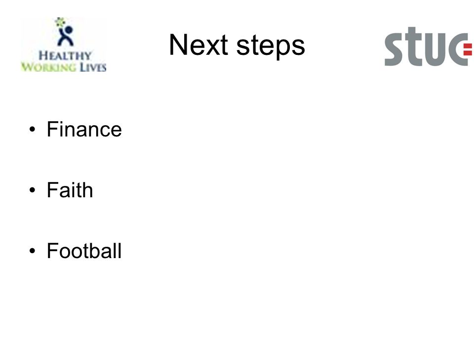 Next steps Finance Faith Football