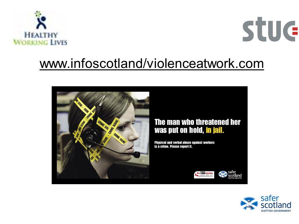 www.infoscotland/violenceatwork.com