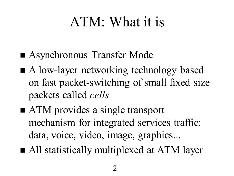 13 ATM Cell Format GFCVPI Payload (48 bytes) VPIVCI HEC PTCLPVCI ATM UNI Cell Specification RES