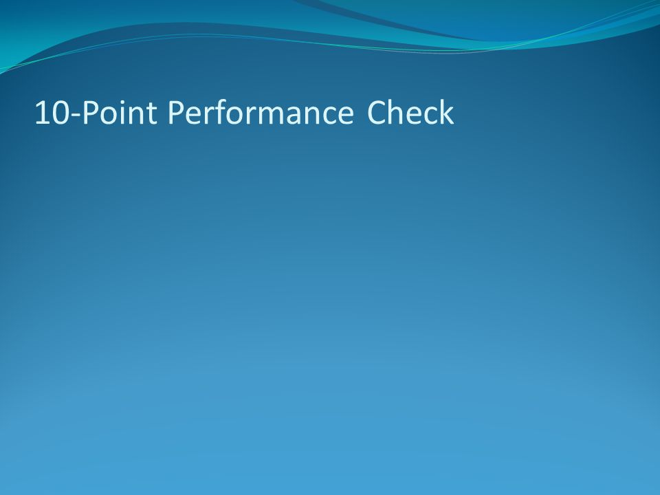 10-Point Performance Check