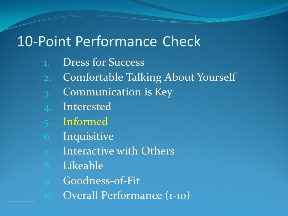 10-Point Performance Check 1. Dress for Success 2.