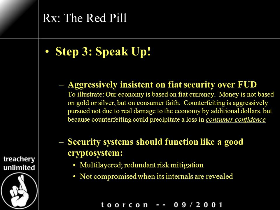 Rx: The Red Pill Step 3: Speak Up.
