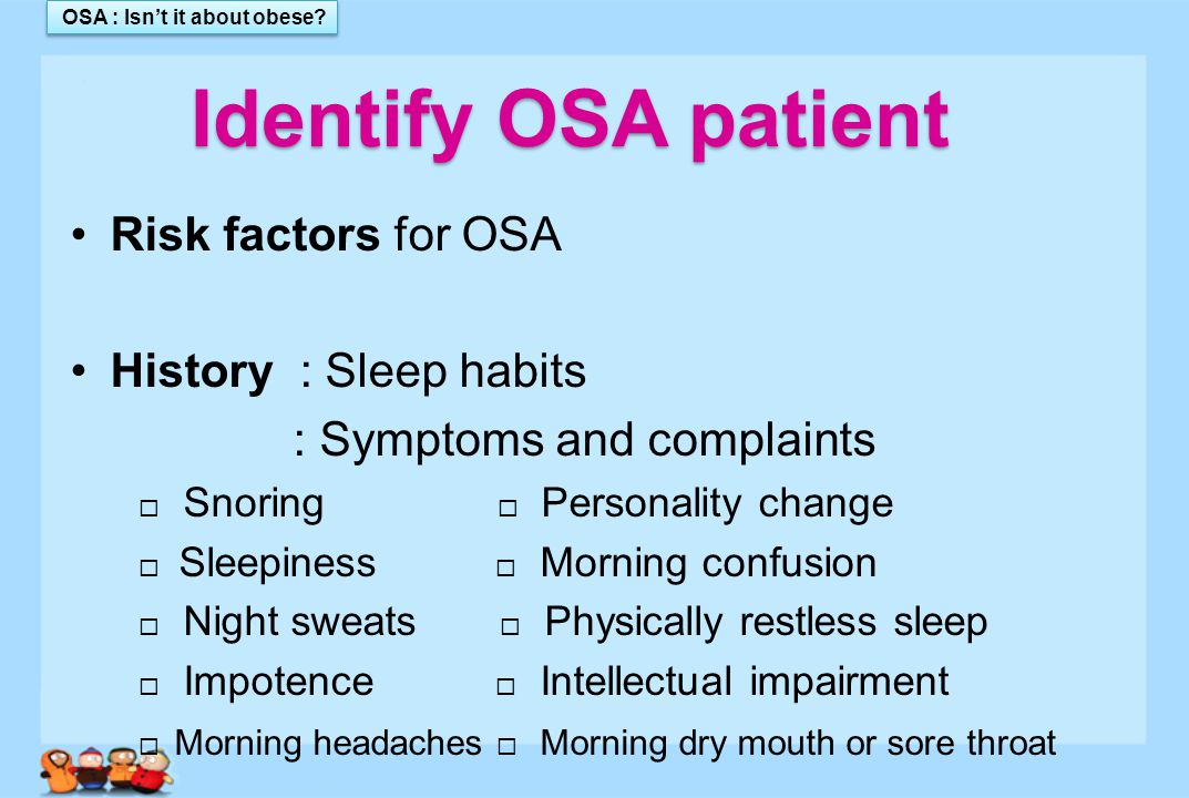 OSA : Isn't it about obese.